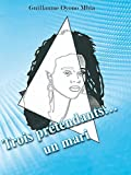 Trois Prétendants, un Mari (Grands classiques africains)