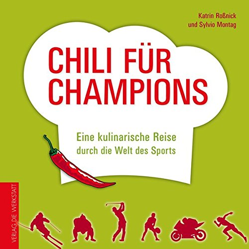 Chili für Champions: Eine kulinarische Reise durch die Welt des Sports
