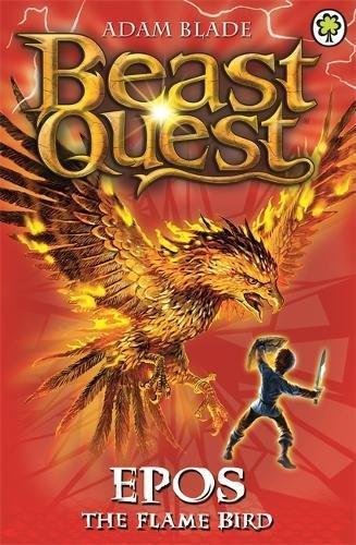 Epos The Flame Bird: Series 1 Book 6 (Beast Quest)