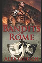 Bandits of Rome: Book II in the Carbo of Rome series: Volume 2 by Alex Gough (2015-08-20)