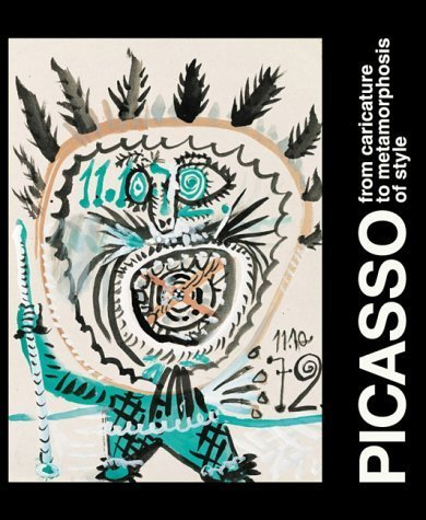 Picasso: From Caricature to Metamorphosis of Style by Brigitte Leal (2003-04-28)