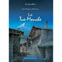 La Tue-Mouche