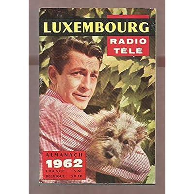 ALMANACH RADIO TELE [ RTL ] - Année 1962