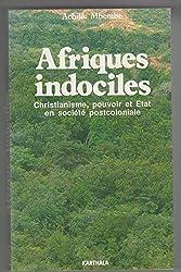 Afriques indociles