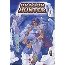 Dragon Hunter, tome 1