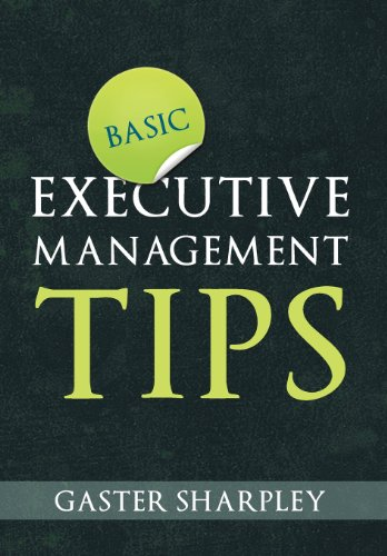Basic Executive Management Tips