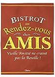 BARBACADO Torchon de cuisine BISTROT au rendez-vous DES AMIS, torchon humoristique, torchon à offrir aux amis, cadeau original, cadeau cuisine