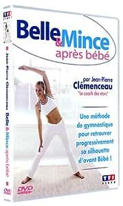 La Méthode Clémenceau : Belle et mince après bébé