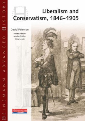 Heinemann Advanced History: Liberalism & Conservatism