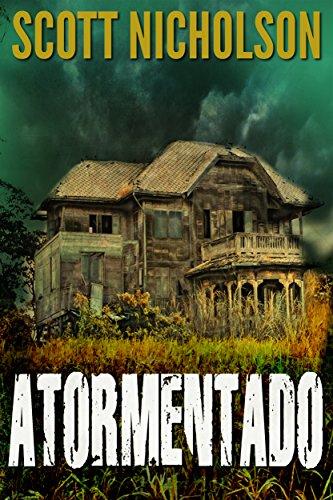 Atormentado: Un thriller sobrenatural por Scott Nicholson