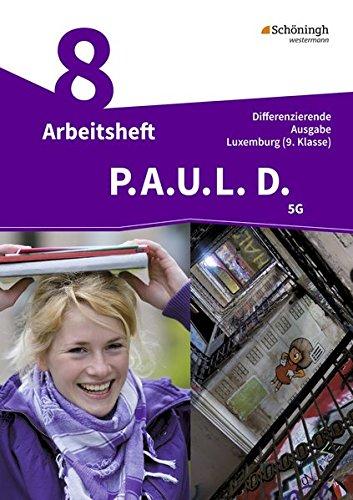 uk availability c90ef 27e39 P.A.U.L. D.   Persönliches Arbeits- und Lesebuch Deutsch - Differenzierende  Ausgabe für Luxemburg  PAUL D