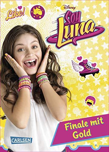 Disney Soy Luna, Band 4: Finale mit Gold