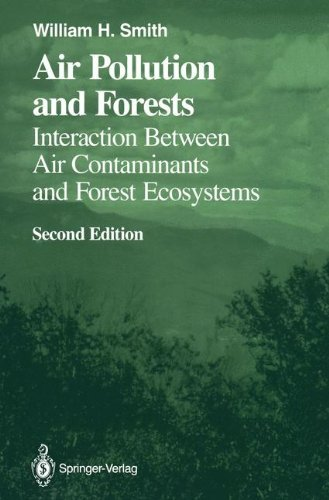 Air Pollution and Forests: Interactions between Air Contaminants and Forest Ecosystems (Springer Series on Environmental Management) (English Edition)