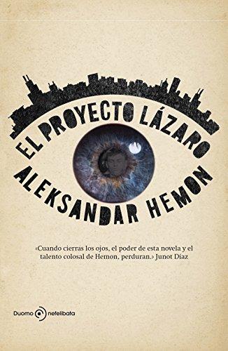 El Proyecto Lázaro por Hemon, Aleksandar