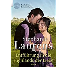 Entführung in die Highlands der Liebe: Historischer Liebesroman (Cynster Sisters 3)