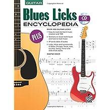 Blues Licks Encyclopedia: Over 300 Guitar Licks (Book and CD)