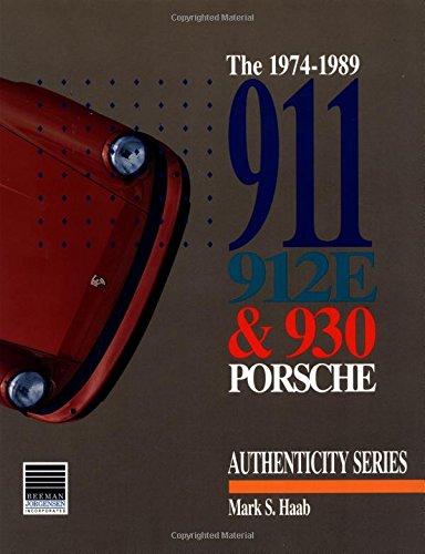 1974-1989 911, 912e and 930 Porsche (Authenticity)