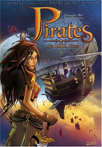 Pirates des 1001 Lunes, Tome 1 :