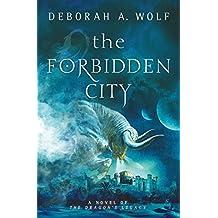 The Forbidden City (The Dragon's Legacy)