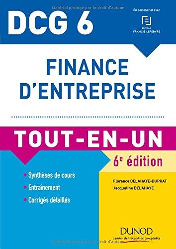 DCG 6 - Finance d'entreprise - 6e éd. - Tout-en-Un par Jacqueline Delahaye