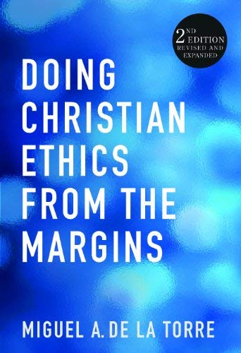 Doing Christian Ethics from the Margins