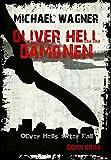 Oliver Hell - Dämonen (Bonn - Krimi: Oliver Hells elfter Fall) von Michael Wagner
