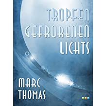 Tropfen gefrorenen Lichts - Drei Kurzgeschichten