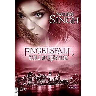 Gilde der Jäger - Engelsfall (Elena-Deveraux-Serie 11) (German Edition)