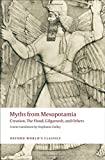 Myths from Mesopotamia: Creation, the Flood, Gilgamesh, and Others (World Classics)