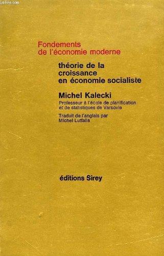 THEORIE DE LA CROISSANCE EN ECONOMIE SOCIALISTE par Michel Kalecki