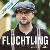Thomas Stipsits - Flüchtling (Jeder Download = Spende für das Integrationshaus)