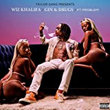 Gin and Drugs (feat. Problem) [Explicit]