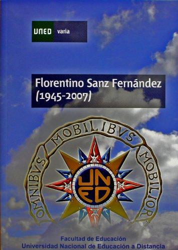 Florentino Sanz Fernández (1945-2007) (VARIA)