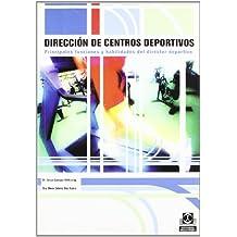 Dirección de centros deportivos : principales funciones y habilidades del director deportivo (Deportes, Band 26)