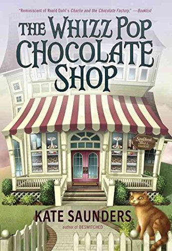 [(The Whizz Pop Chocolate Shop)] [By (author) Kate Saunders] published on (December, 2014)