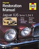 Jaguar XJ6 Restoration Manual (Restoration Manuals)