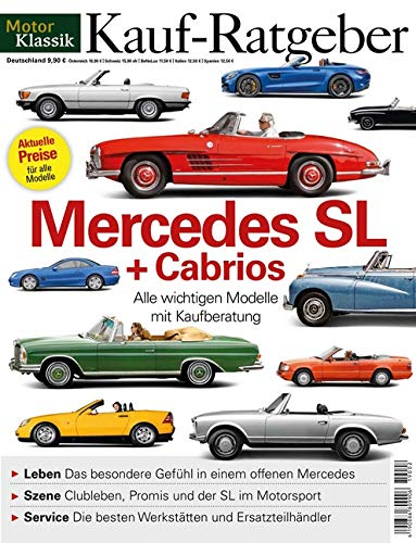 Motor Klassik Kaufratgeber - Mercedes SL + Cabrios (Auto-motoren)