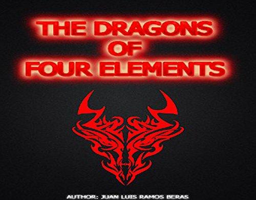 THE DRAGONS OF FOUR ELEMENTS: LOS 4 DRAGONES DE LOS ELEMENTOS (1 nº 6) por Juan Luis Ramos  Beras