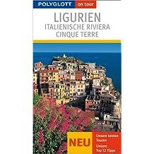 Polyglott on tour. Ligurien, Italienische Riviera, Cinque Terre