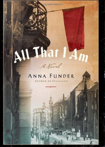 Portada del libro All That I Am: A Novel