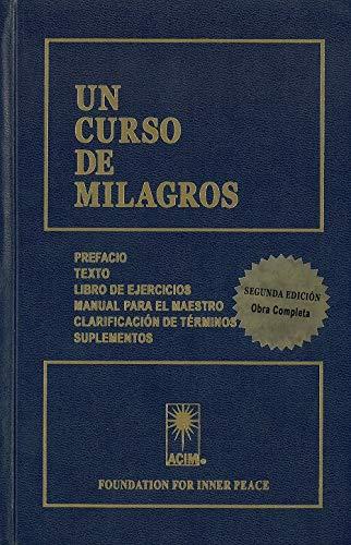 Un curso de milagros. Texto. Libro de ejercicios. Manual para el maestro por Vv.Aa