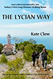 The Lycian Way - Turkey's First Long Distance Walking Route