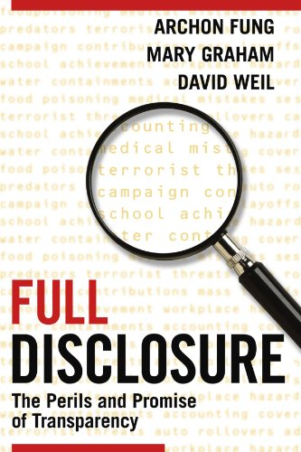 Full Disclosure Paperback: The Perils and Promise of Transparency