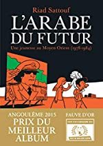 L'Arabe du futur - Tome 1 de Riad Sattouf