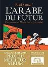 L'Arabe du futur, tome 1 par Sattouf