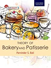 Theory of Bakery and Patisserie: For students of Diploma and Food Craft courses in Hotel Management