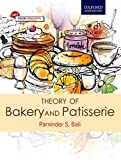 #10: Theory of Bakery and Patisserie: For students of Diploma and Food Craft courses in Hotel Management