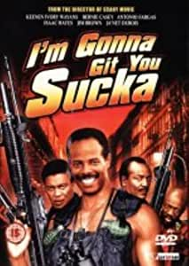 I'm Gonna Git You Sucka [DVD]