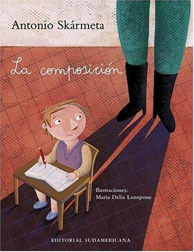 Composicion, la por ANTONIO SKARMETA