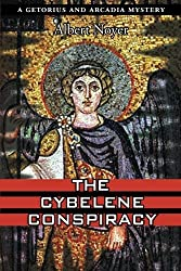 The Cybelene Conspiracy (A Getorius and Arcadia Mystery) by Albert Noyer (2011-10-26)